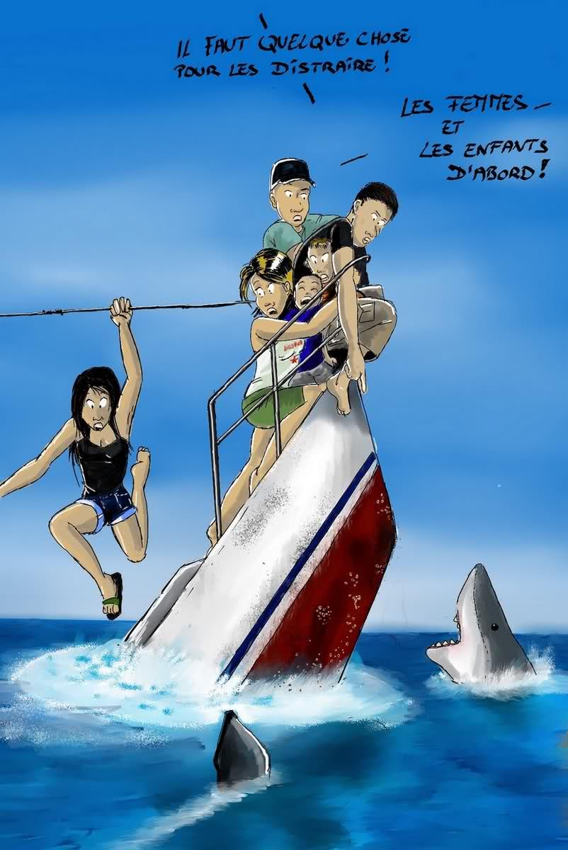Humour Naufrage: -Il faut trouver à les distraire (les requins). -Les femmes et les enfants d'abord!